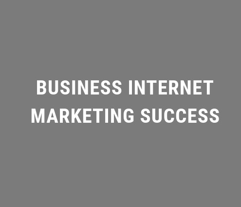 Business Internet marketing Success