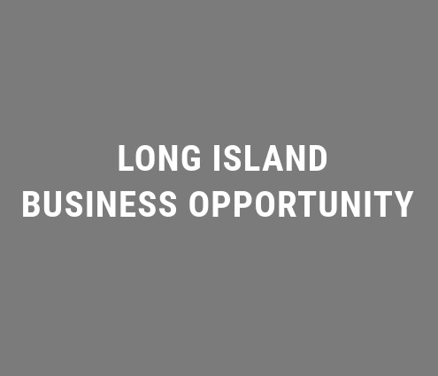 Long Island Business Opportunity